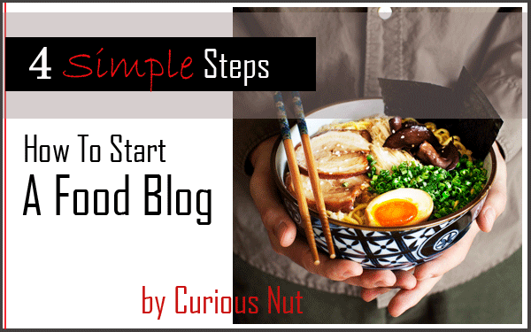 How to start a food blog in 4 simple steps.